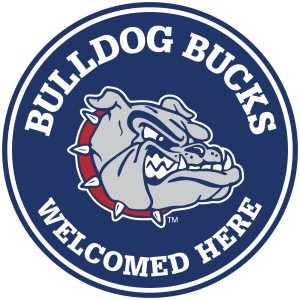 Bulldog Bucks Welcomed Here-4 inch Final